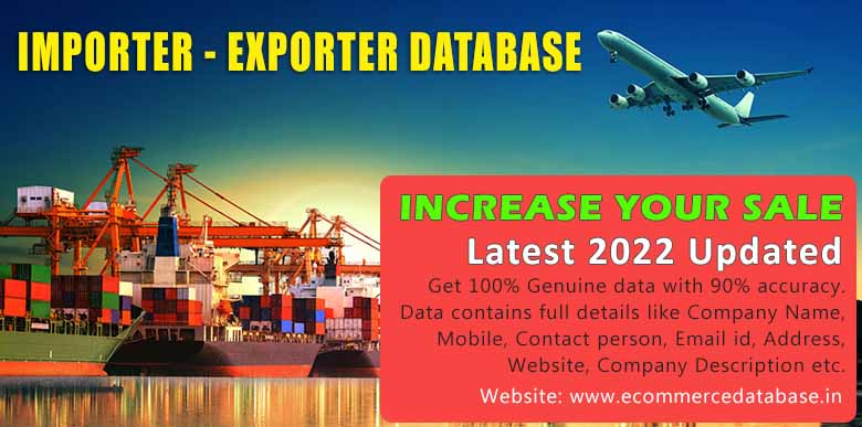 ALL INDIA EXPORTER DATABASE, ALL INDIA IMPORTER DATABASE, STATE WISE IMPORTER DATABASE, STATE WISE EXPORTER DATABASE, IMPORT DATA, EXPORT DATA, EXPORT IMPORT DATABASE, EXPORTER COMPANIES, IMPORTER COMPANIES, EXPORTER IMPORTER COMPANIES DATA